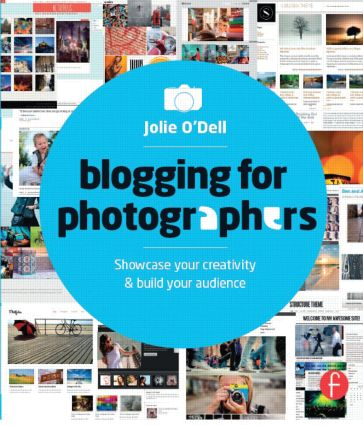 Blogging for Photographers: Explore your creativity & build your audience (Paperback) book cover