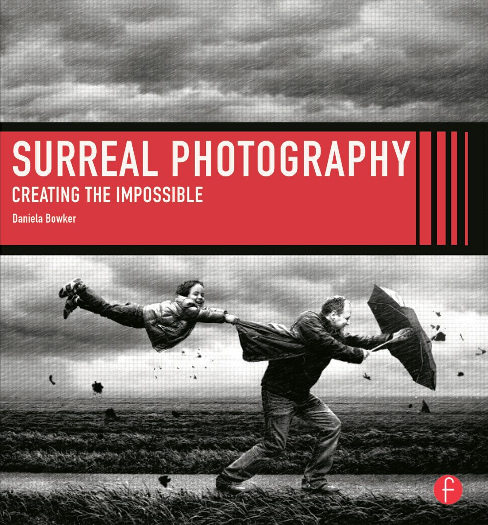 Surreal Photography: Creating The Impossible, 1st Edition (Paperback) book cover