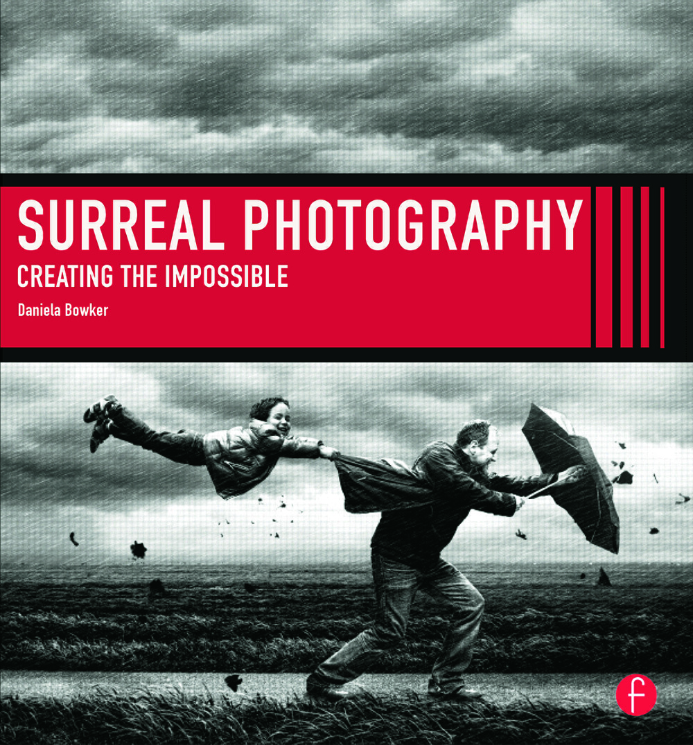 Surreal Photography: Creating The Impossible (Paperback) book cover