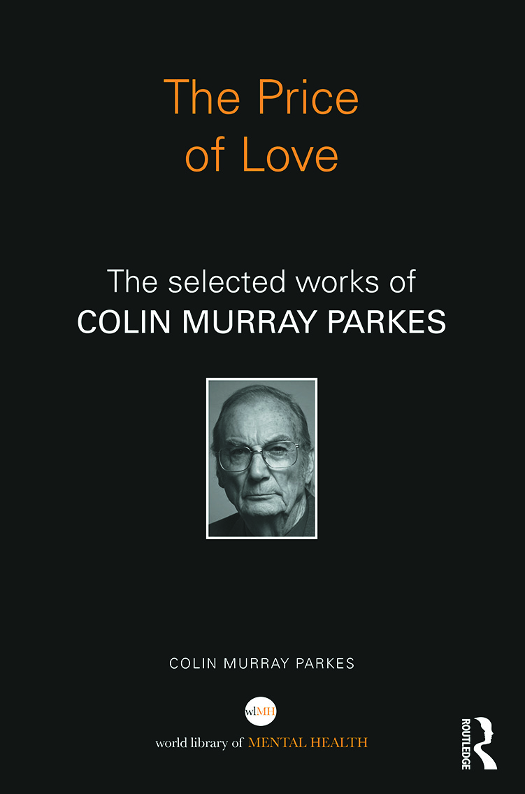 The Price of Love: The selected works of Colin Murray Parkes (Hardback) book cover