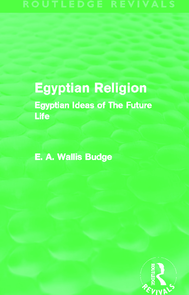 Egyptian Religion (Routledge Revivals): Egyptian Ideas of The Future Life (Hardback) book cover