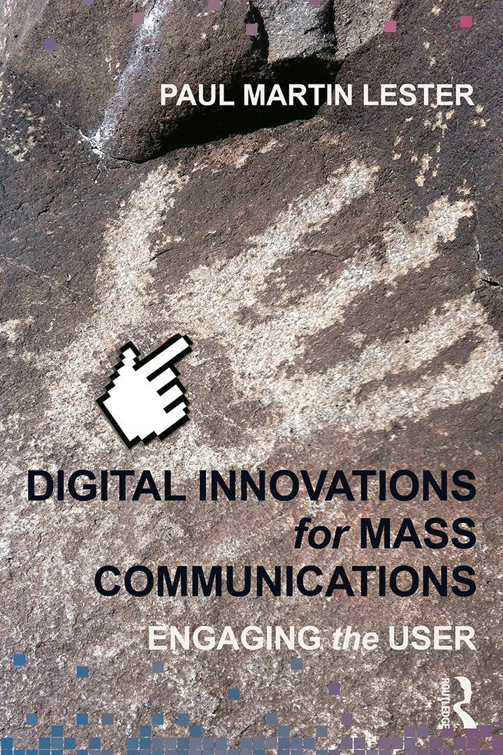 Digital Innovations for Mass Communications: Engaging the User, 1st Edition (Paperback) book cover