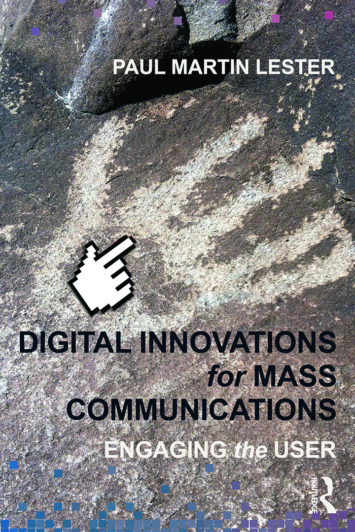 Digital Innovations for Mass Communications: Engaging the User (Paperback) book cover