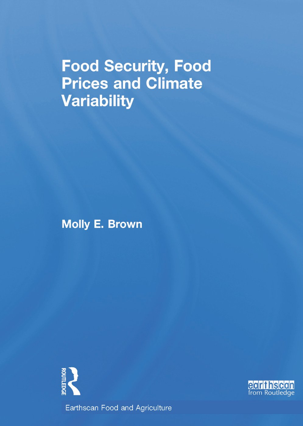 Food Security, Food Prices and Climate Variability book cover