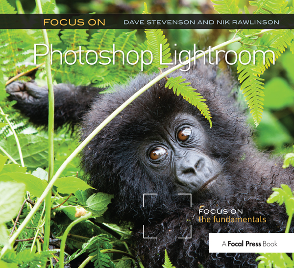 Focus On Photoshop Lightroom: Focus on the Fundamentals book cover