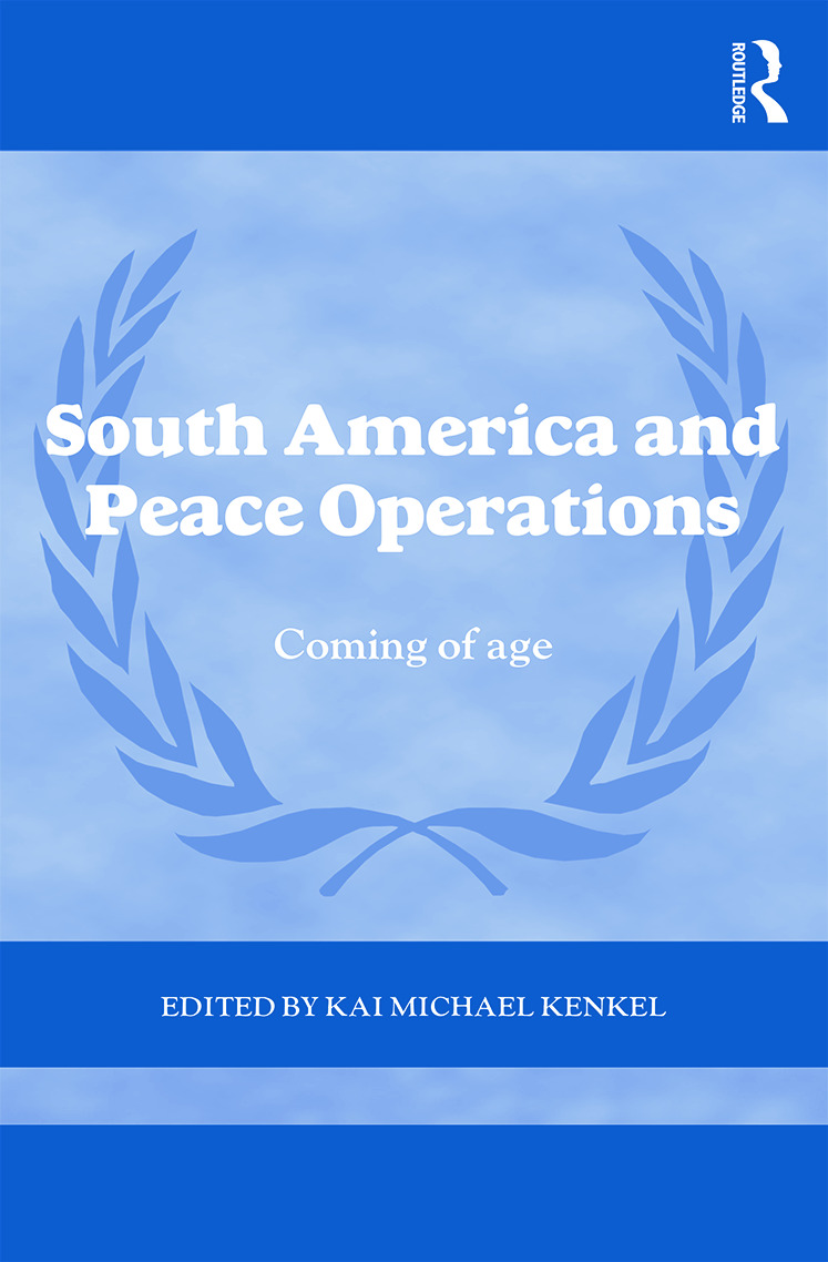 South America and Peace Operations: Coming of Age book cover
