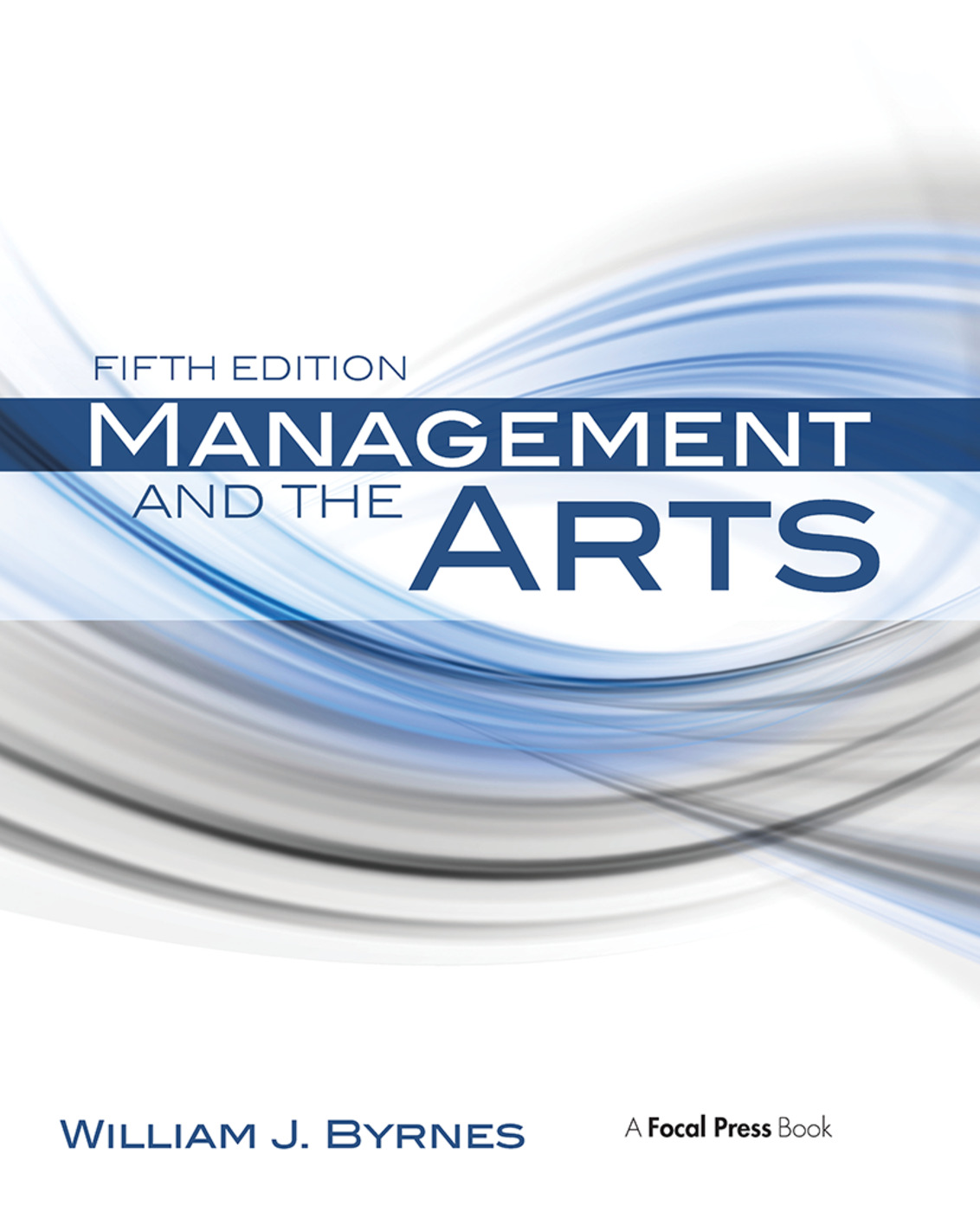 Management and the Arts book cover