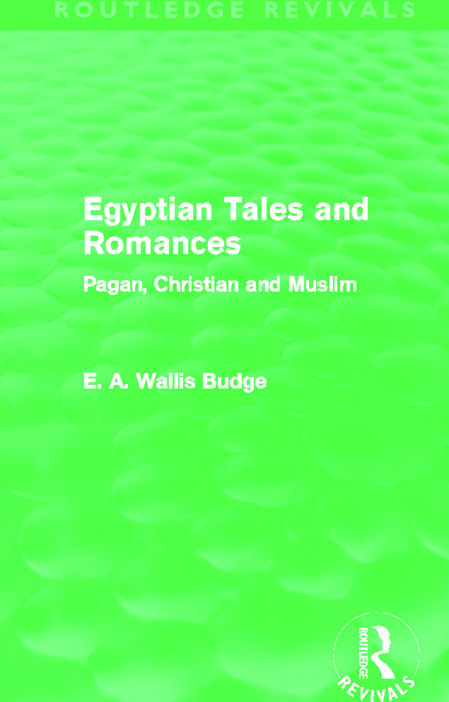 Egyptian Tales and Romances (Routledge Revivals): Pagan, Christian and Muslim (Hardback) book cover