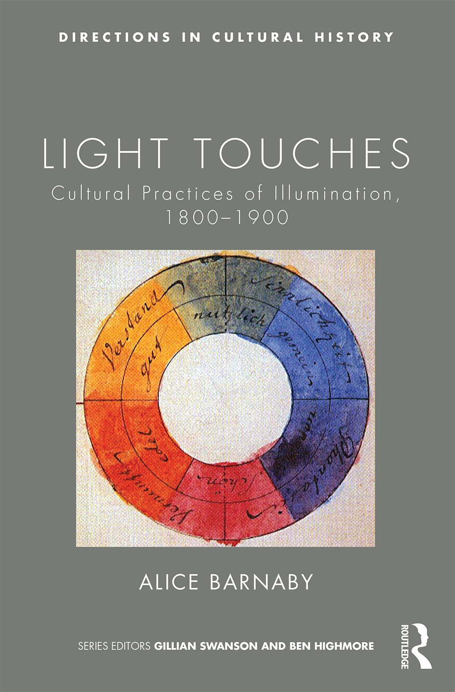 Light Touches: Cultural Practices of Illumination, 1800-1900 (Hardback) book cover