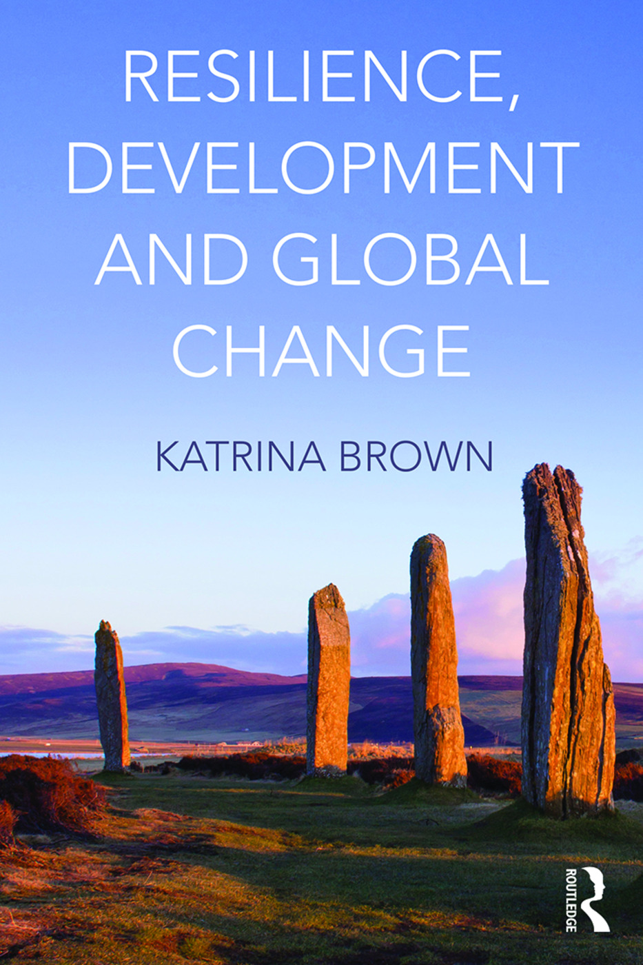 Resilience, Development and Global Change (Paperback) book cover