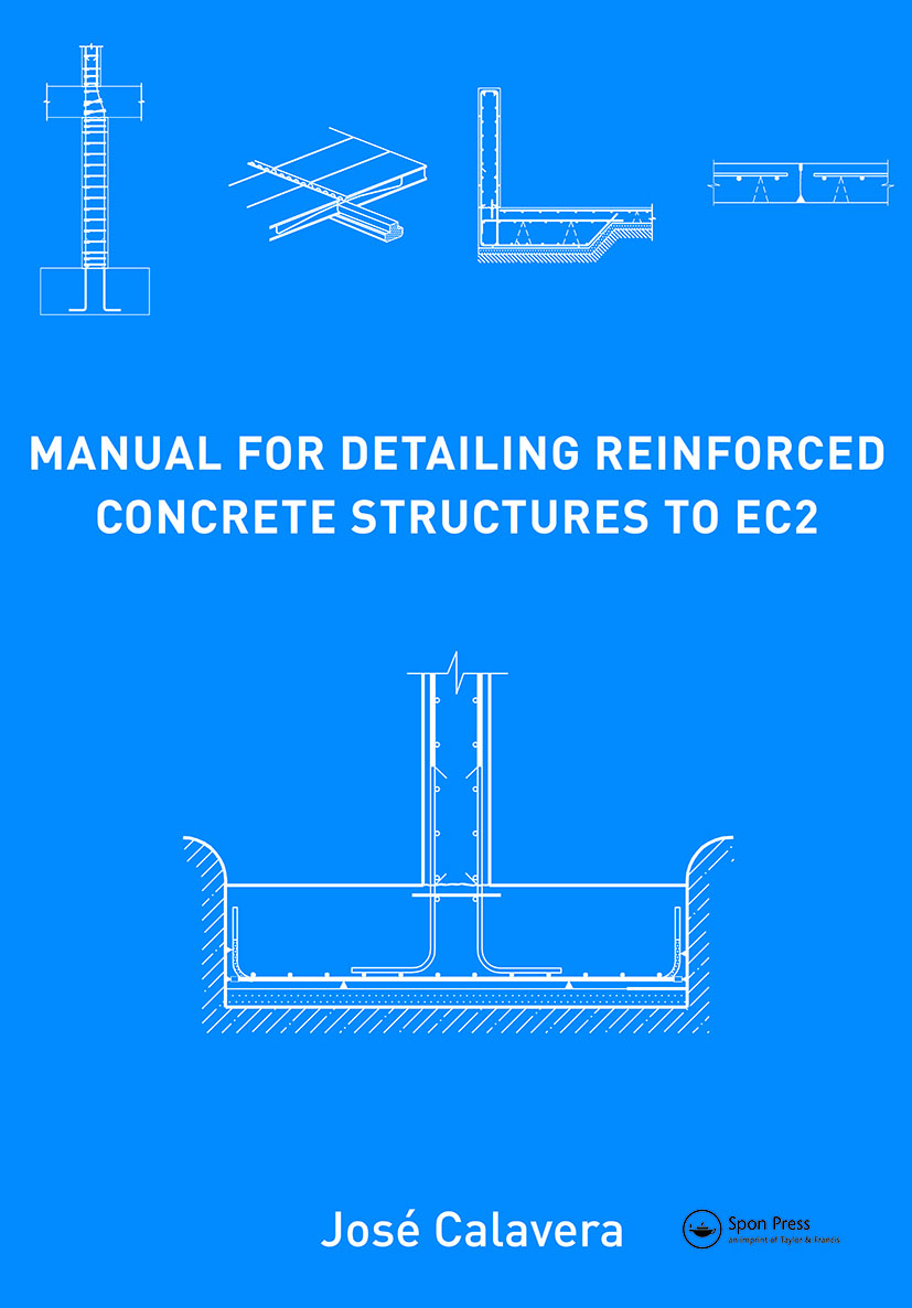 Manual for Detailing Reinforced Concrete Structures to EC2: 1st Edition (Hardback) book cover