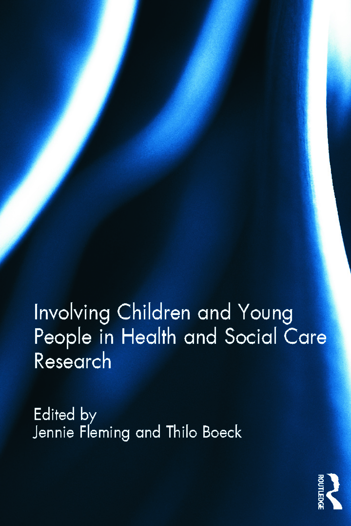 Involving Children and Young People in Health and Social Care Research (Hardback) book cover