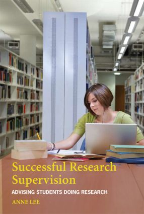 Successful Research Supervision: Advising students doing research, 1st Edition (Paperback) book cover