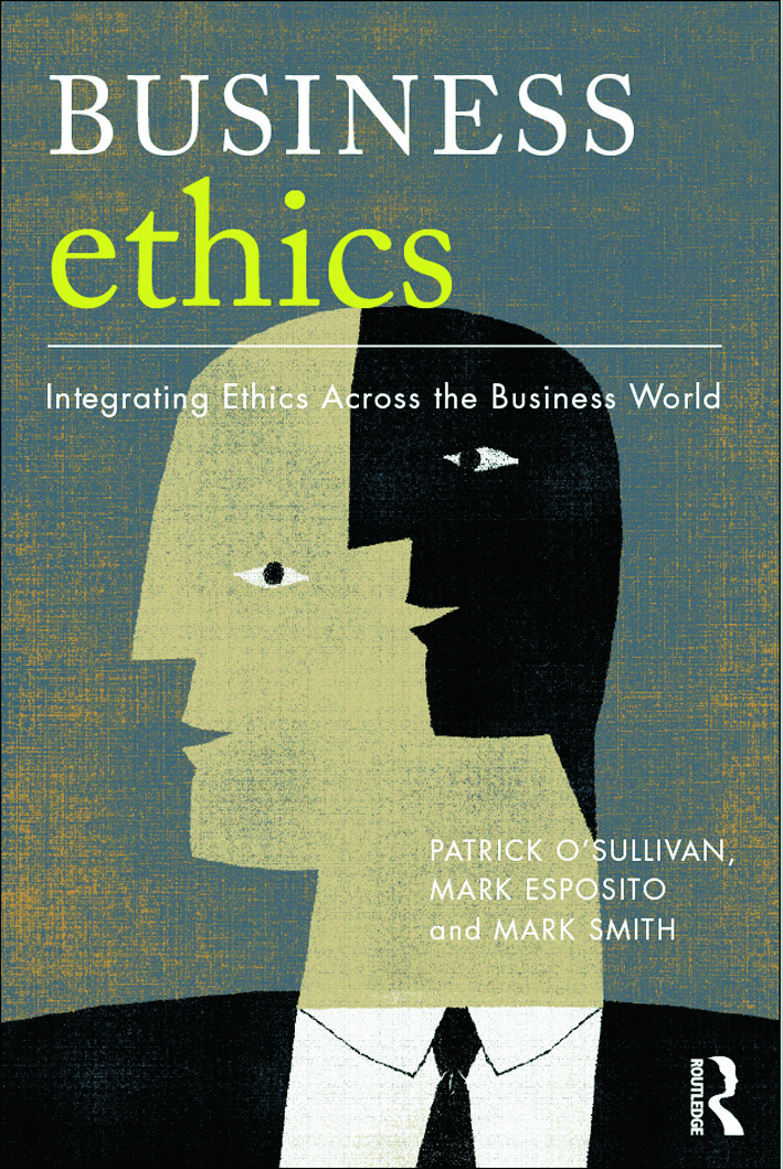 Business Ethics: A Critical Approach: Integrating Ethics Across the Business World (Paperback) book cover