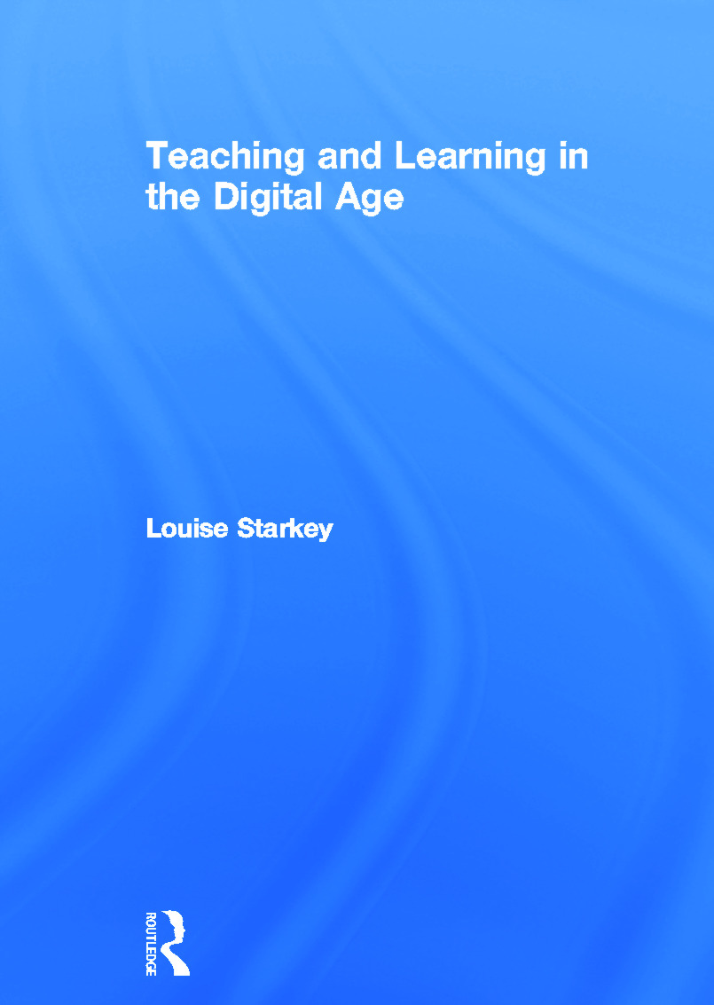 Teaching and Learning in the Digital Age: 1st Edition (Hardback) book cover