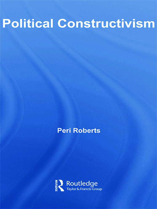 Political Constructivism: 1st Edition (Paperback) book cover