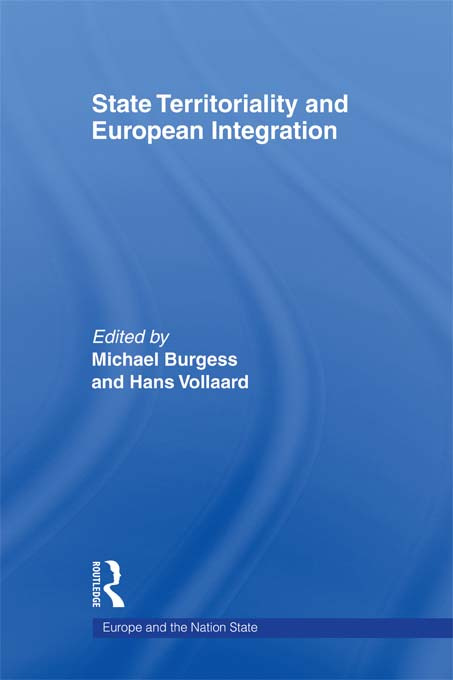 State Territoriality and European Integration: 1st Edition (Paperback) book cover