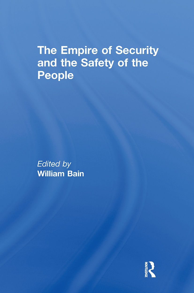 The Empire of Security and the Safety of the People: 1st Edition (Paperback) book cover