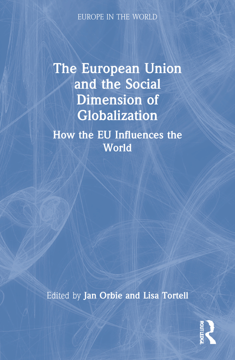 The European Union and the Social Dimension of Globalization: How the EU Influences the World book cover