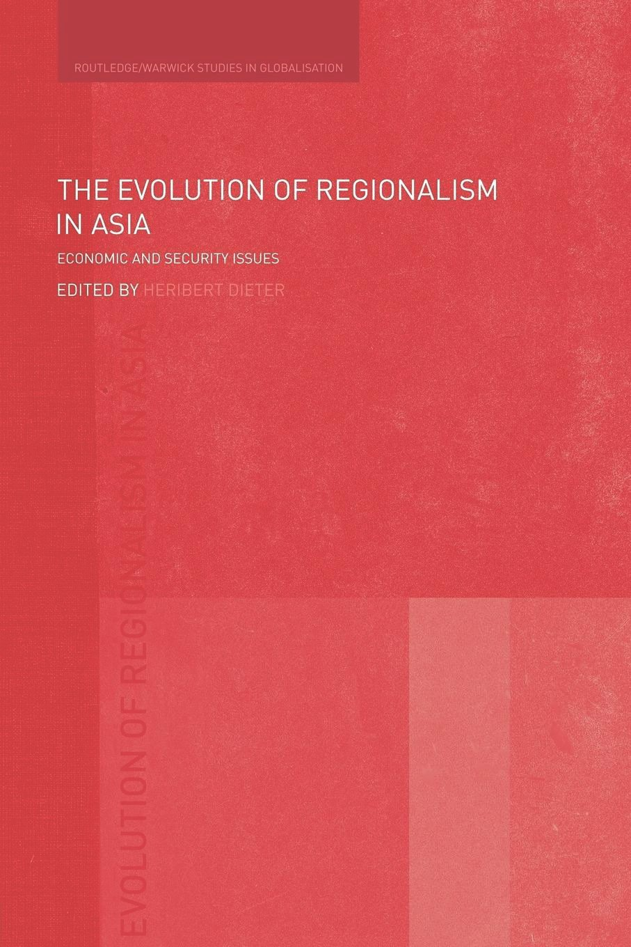 The Evolution of Regionalism in Asia