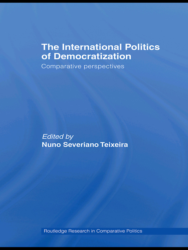 The International Politics of Democratization: Comparative perspectives (Paperback) book cover