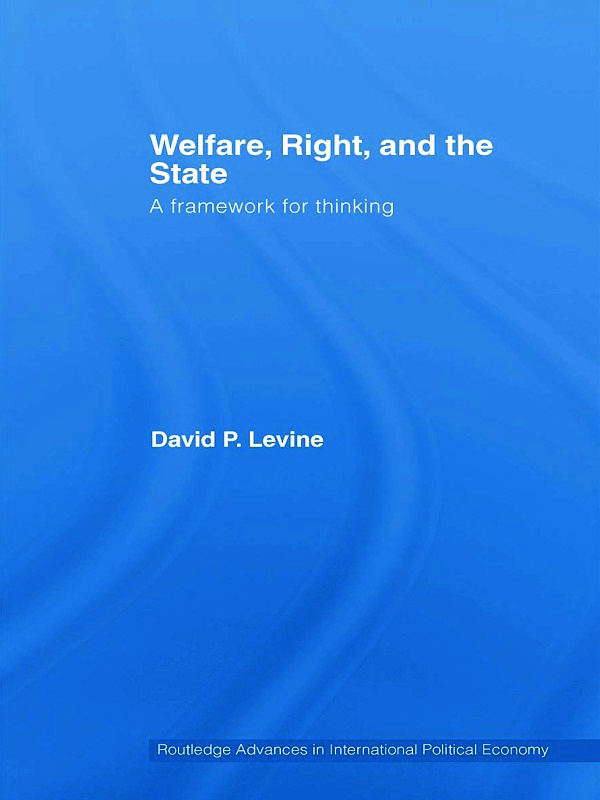 Welfare, Right and the State: A Framework for Thinking (Paperback) book cover