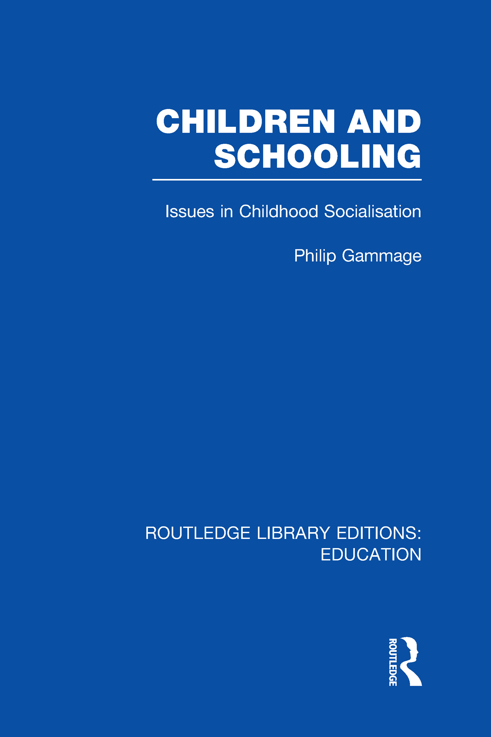 Children and Schooling (Hardback) book cover