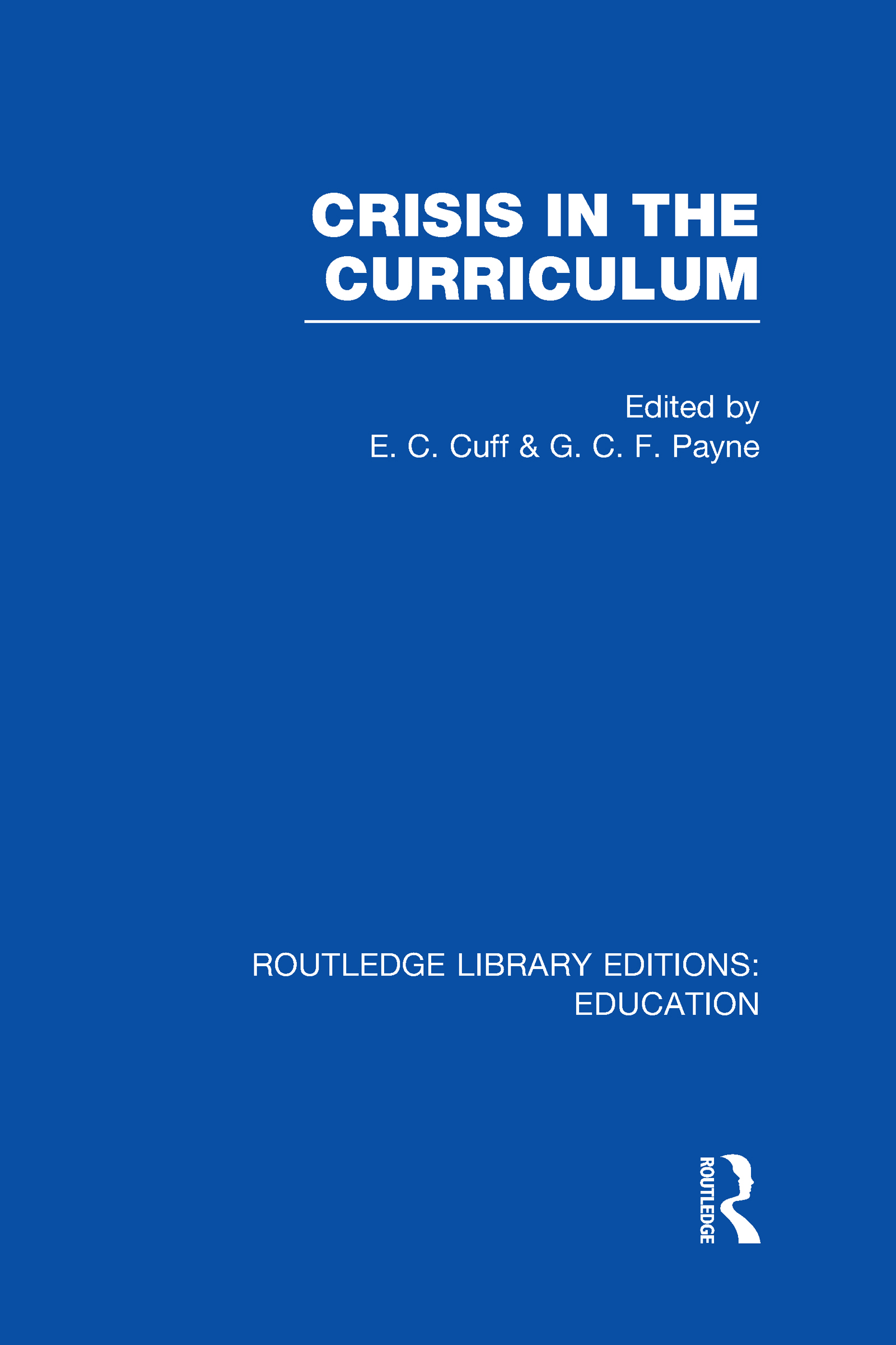 Crisis in the Curriculum (Hardback) book cover