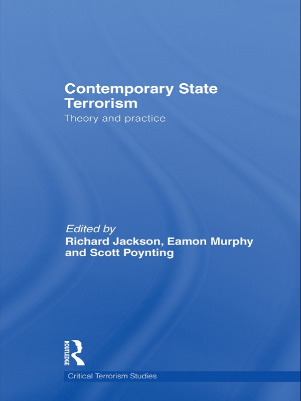 Contemporary State Terrorism: Theory and Practice book cover