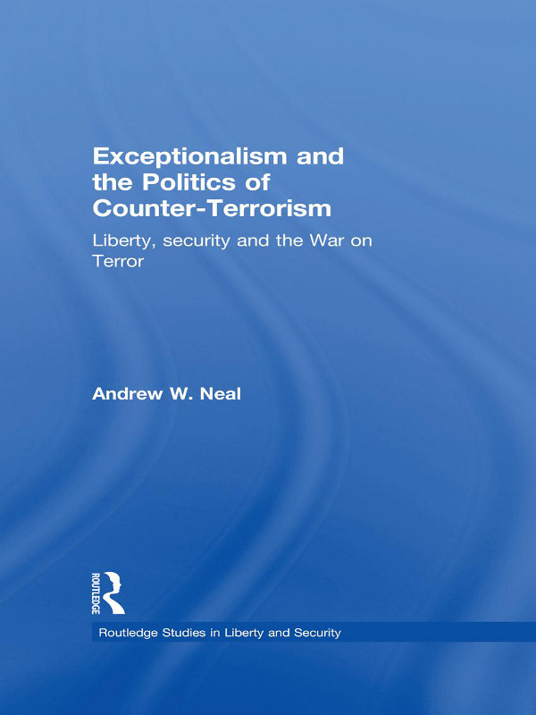 Exceptionalism and the Politics of Counter-Terrorism: Liberty, Security and the War on Terror (Paperback) book cover