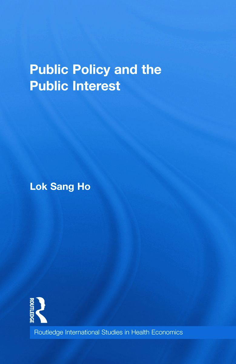 Public Policy and the Public Interest (Hardback) book cover