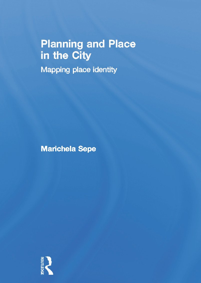 Planning and Place in the City: Mapping Place Identity (Hardback) book cover