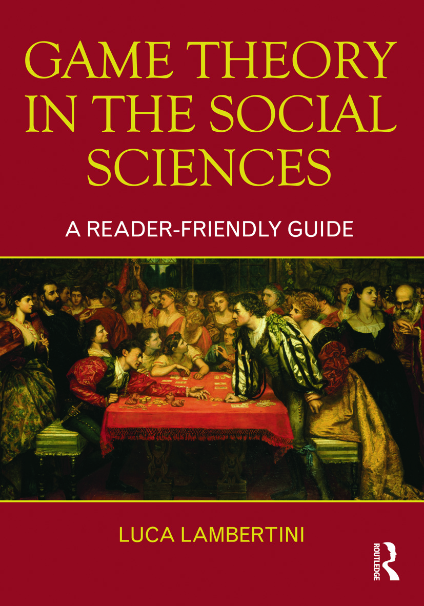 Game Theory in the Social Sciences: A Reader-friendly Guide (Paperback) book cover