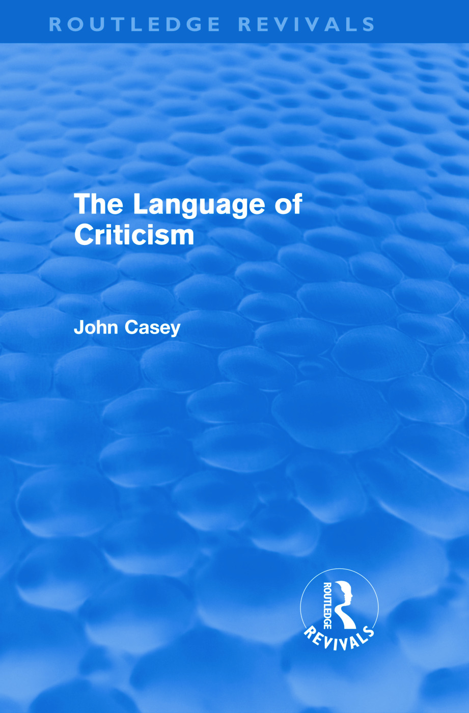 The Language of Criticism (Routledge Revivals) (Hardback) book cover