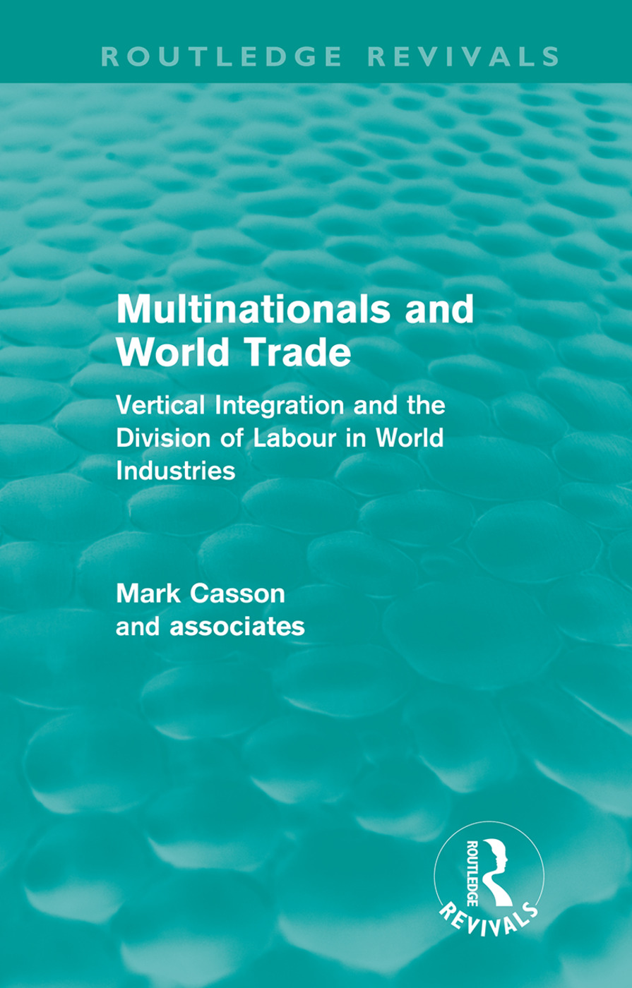 Multinationals and World Trade (Routledge Revivals): Vertical Integration and the Division of Labour in World Industries (Hardback) book cover