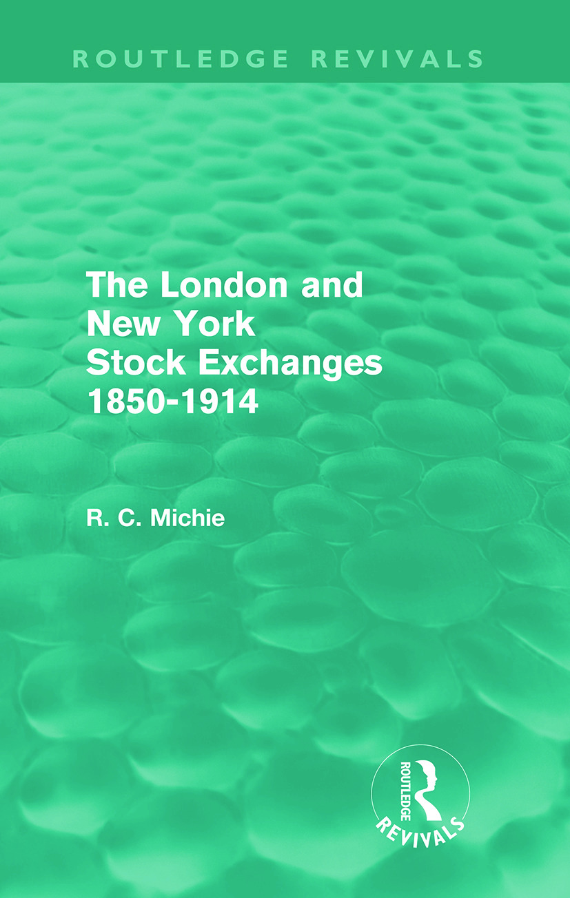 The London and New York Stock Exchanges 1850-1914 (Routledge Revivals): 1st Edition (Paperback) book cover