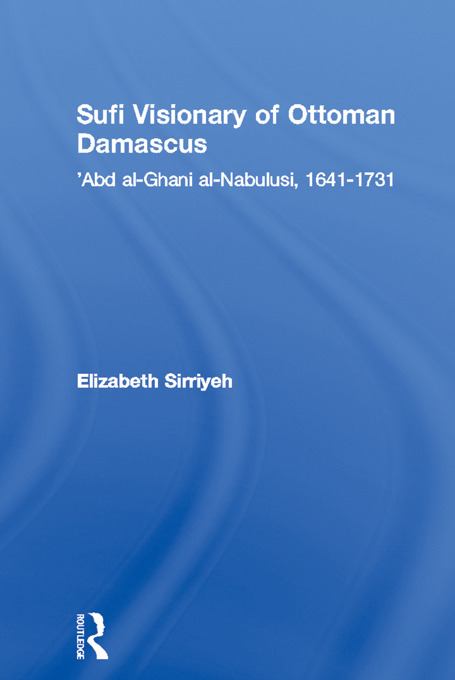Sufi Visionary of Ottoman Damascus