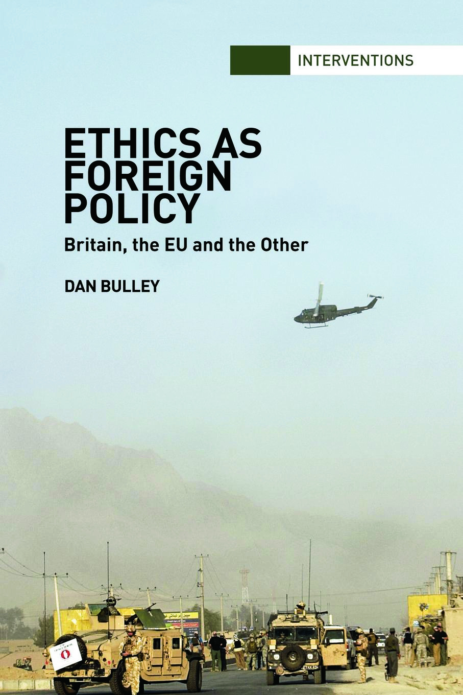 Ethics As Foreign Policy: Britain, The EU and the Other (Paperback) book cover