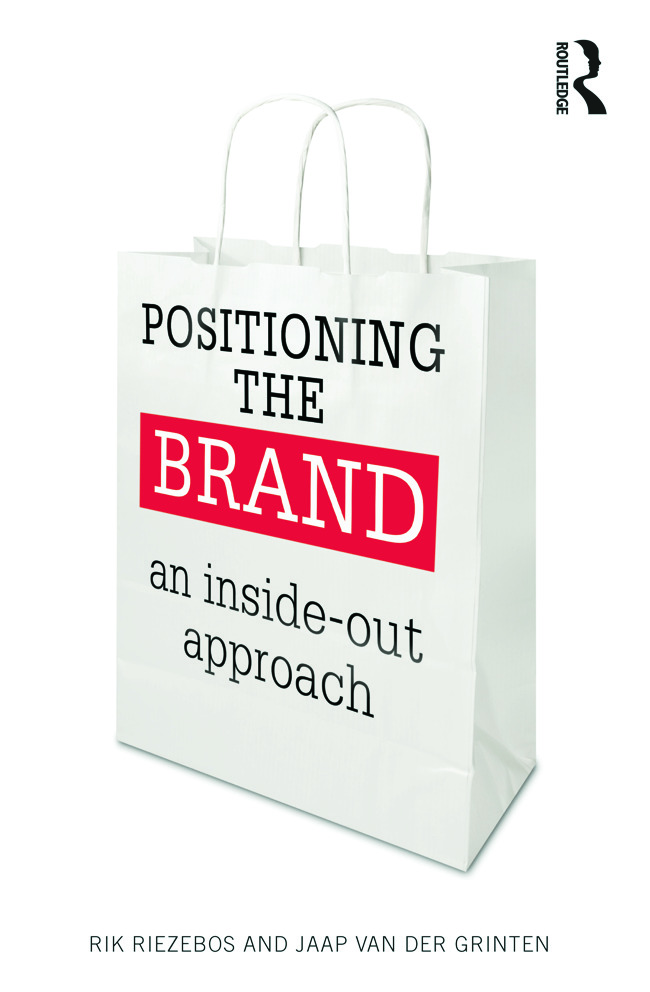 Positioning the Brand: An Inside-Out Approach (Paperback) book cover