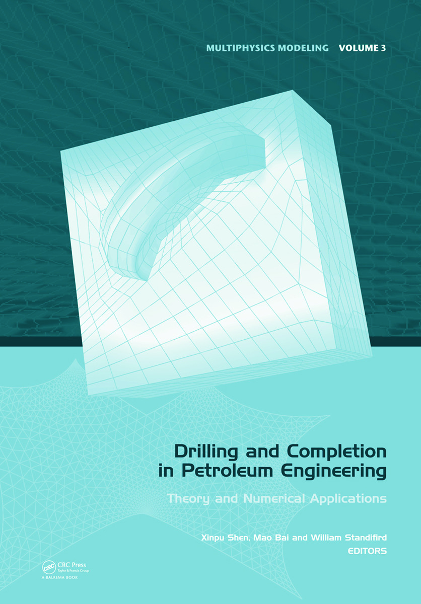Drilling and Completion in Petroleum Engineering: Theory and Numerical Applications book cover