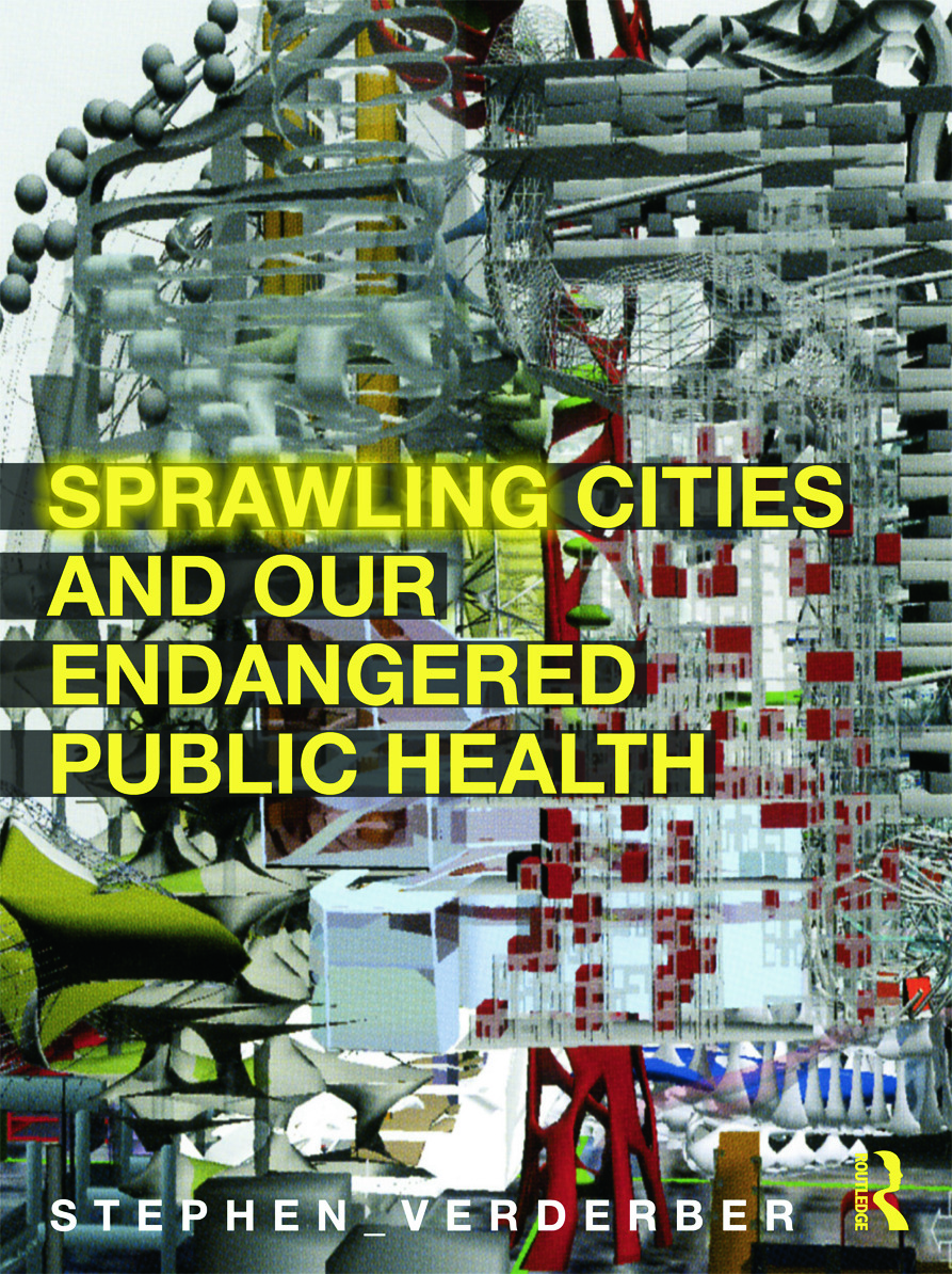 Sprawling Cities and Our Endangered Public Health (Hardback) book cover