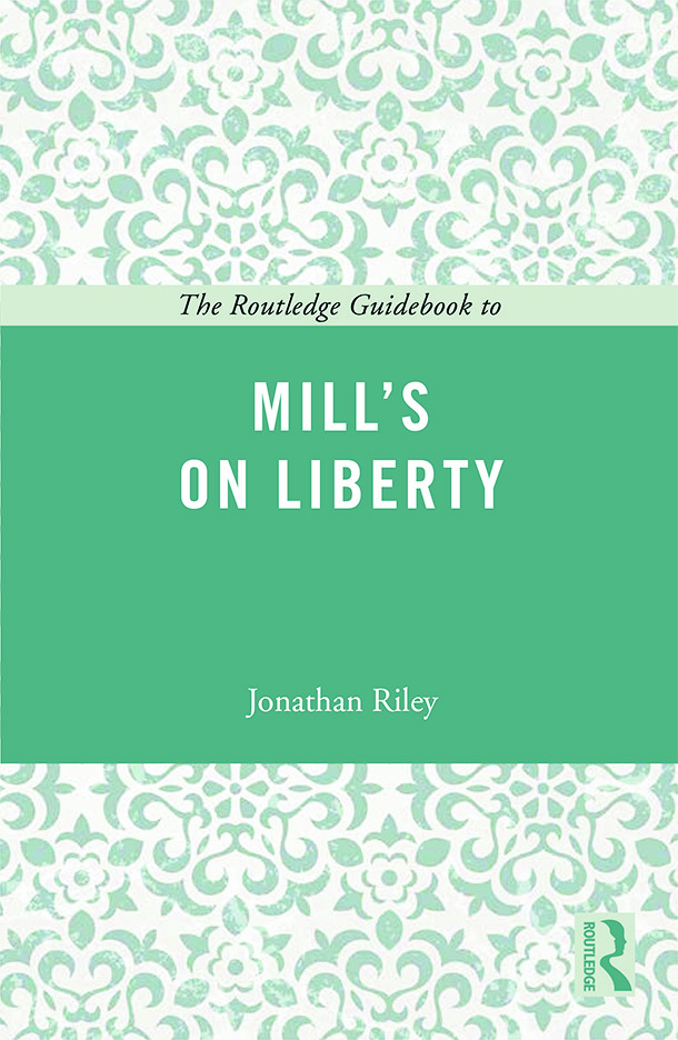 The Routledge Guidebook to Mill's On Liberty: 1st Edition (Paperback) book cover