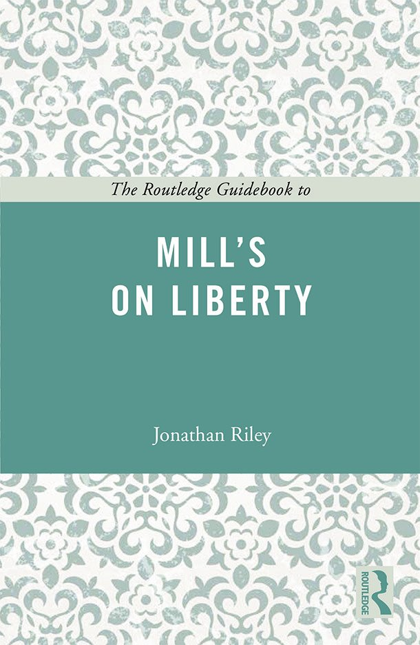 The Routledge Guidebook to Mill's On Liberty (Paperback) book cover