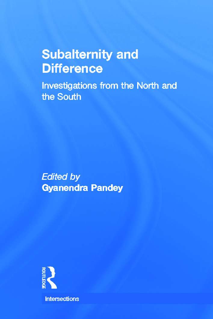 Subalternity and Difference: Investigations from the North and the South book cover