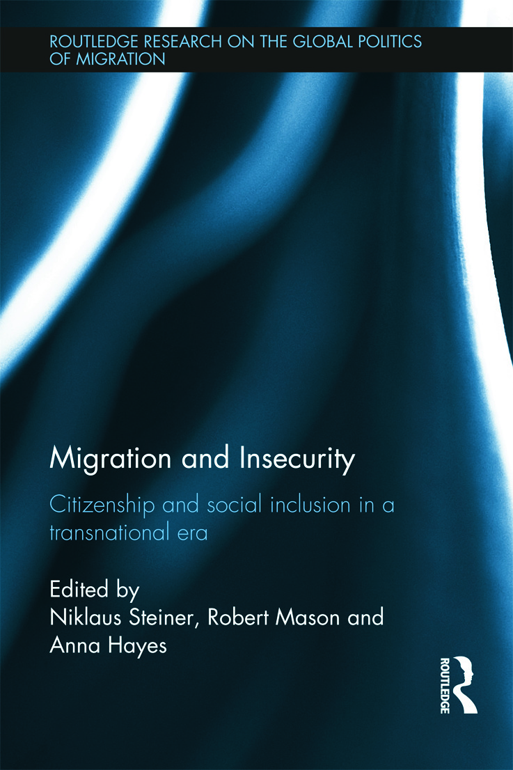Migration and Insecurity: Citizenship and Social Inclusion in a Transnational Era (Hardback) book cover