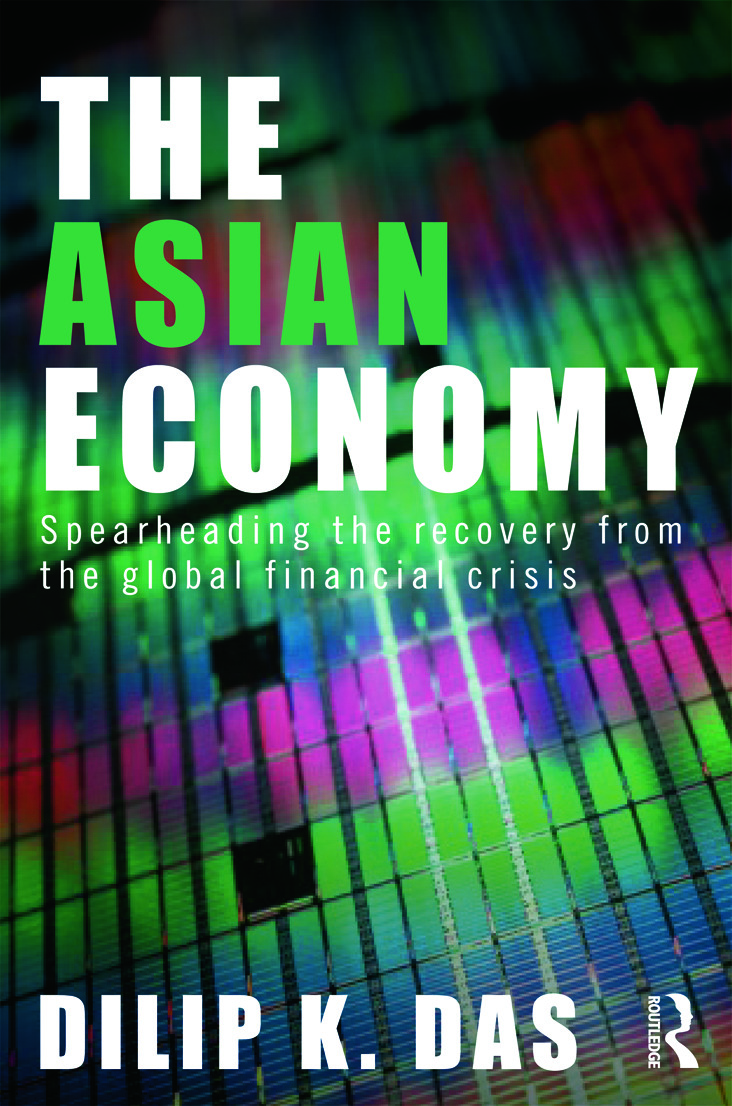 The Asian Economy: Spearheading the Recovery from the Global Financial Crisis (Paperback) book cover