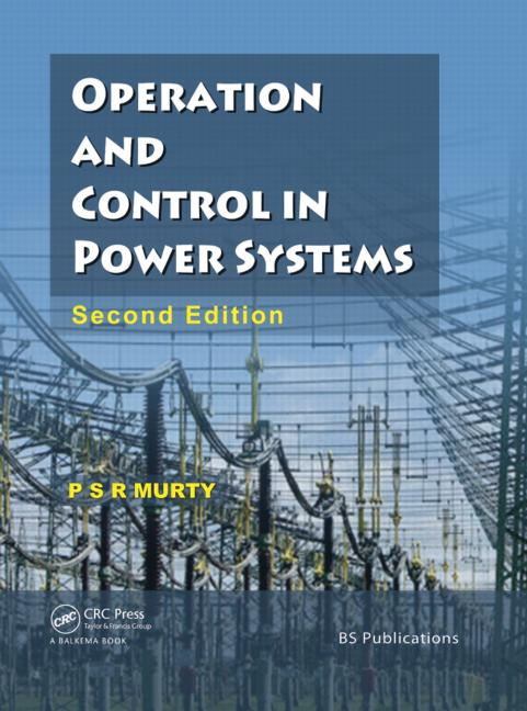 Operation and Control in Power Systems, Second Edition: 2nd Edition (Paperback) book cover