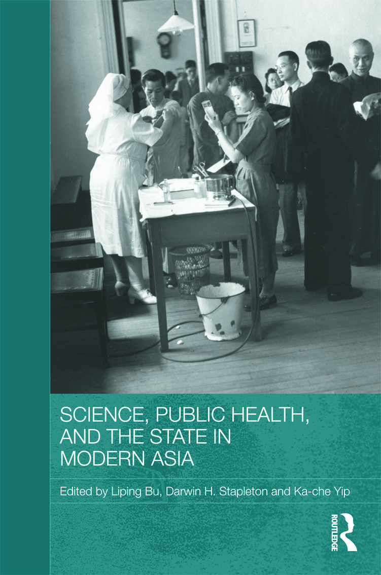 Science, Public Health and the State in Modern Asia (Hardback) book cover