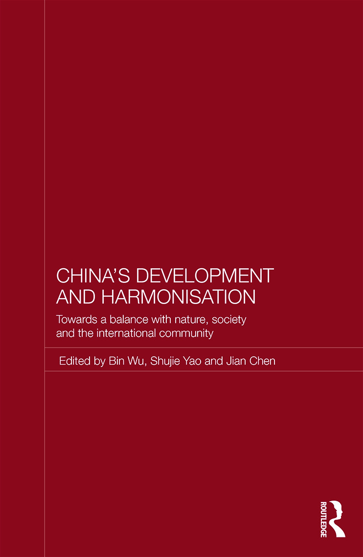 China's Development and Harmonization: Towards a Balance with Nature, Society and the International Community (Hardback) book cover