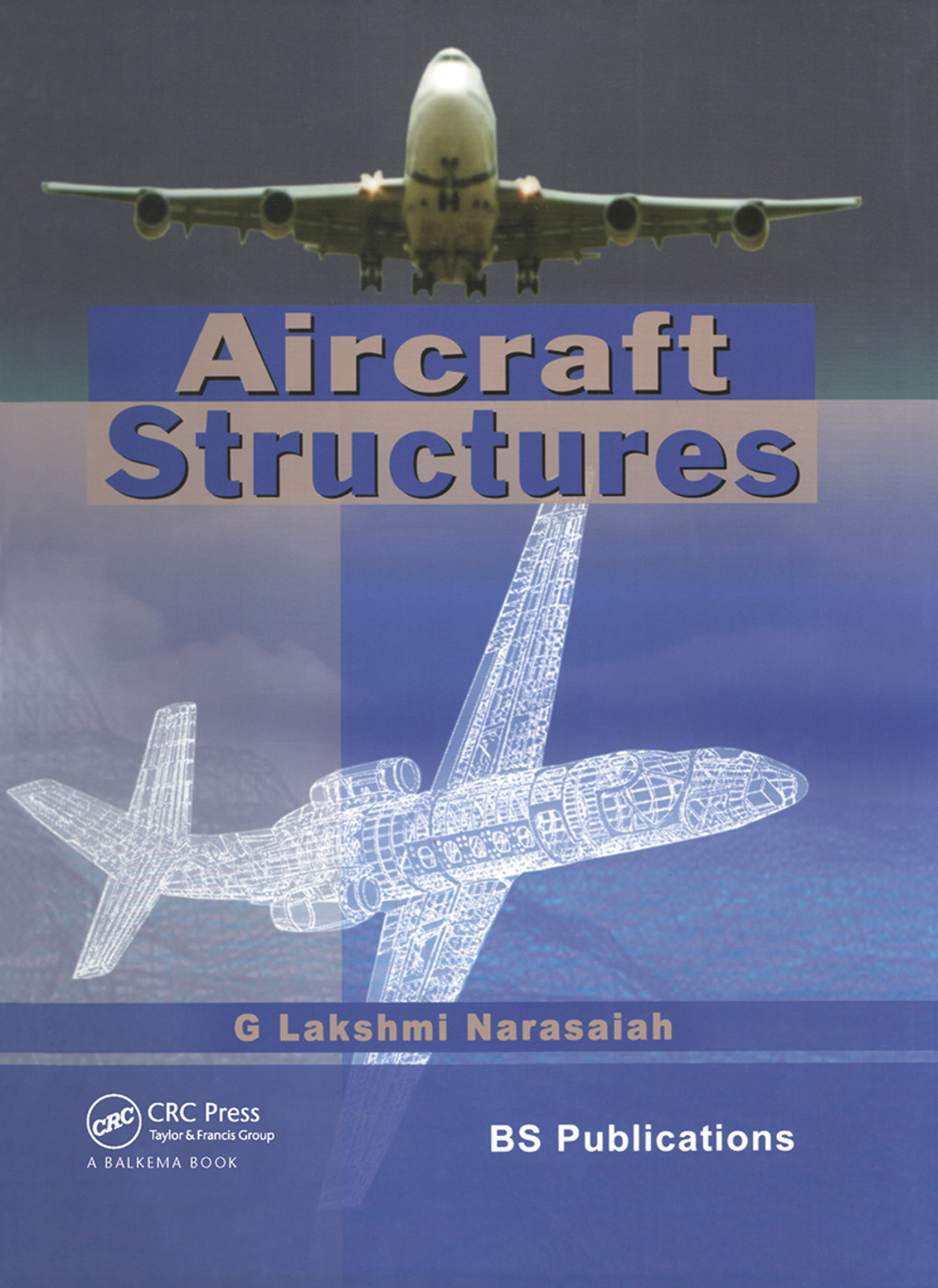 Aircraft Structures: 1st Edition (Hardback) book cover